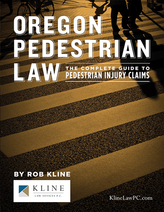 Oregon Pedestrian Law: The Complete Guide to Pedestrian Injury Claims